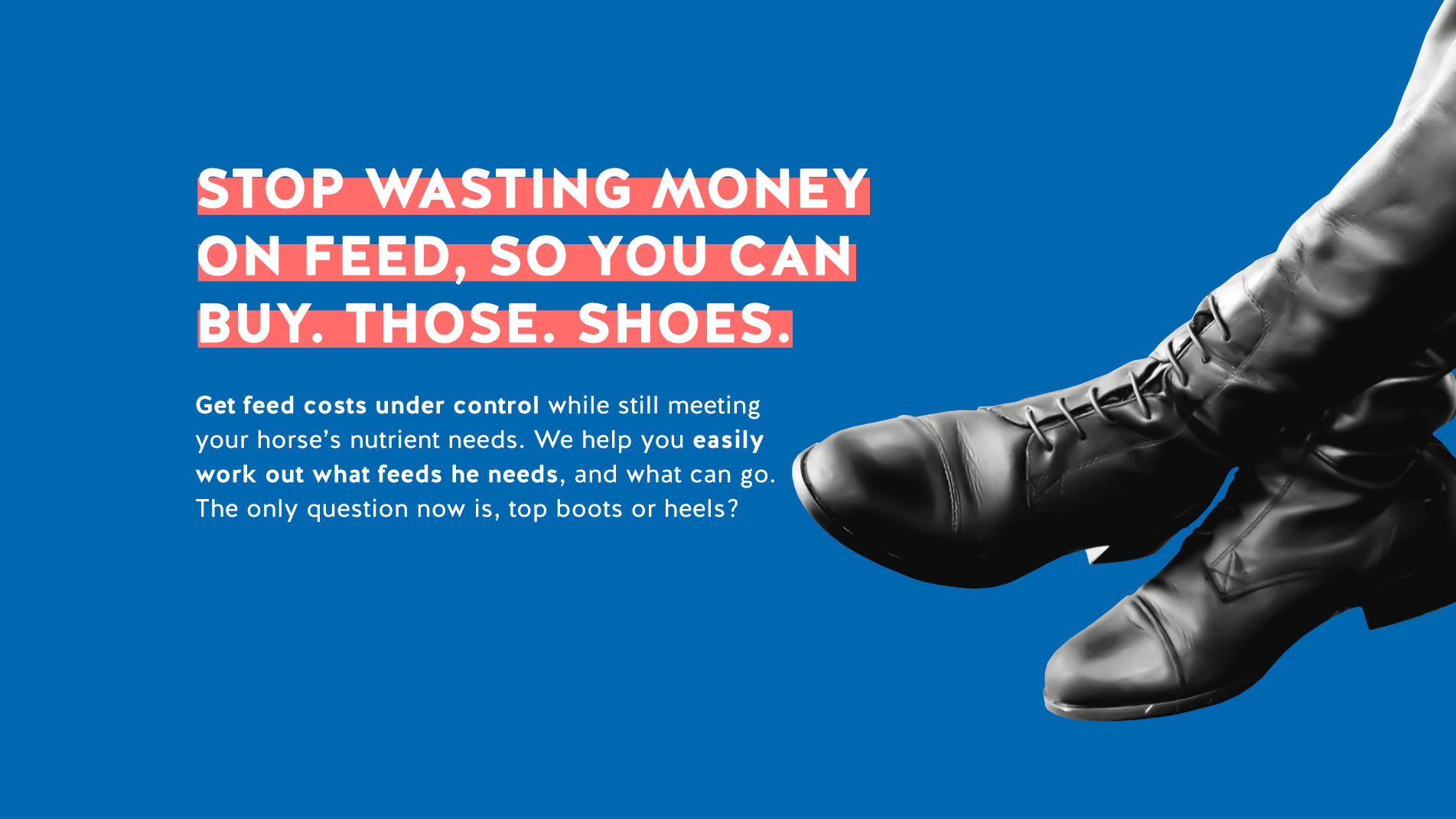 FeedXL promotion showing black leather riding boots.